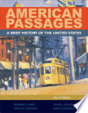 American Passages  A History of the United States  Brief