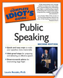 The Complete Idiot s Guide to Public Speaking  2nd Edition