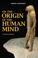 On The Origin Of The Human Mind, second edition