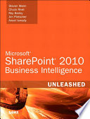 Microsoft SharePoint 2010 Business Intelligence Unleashed