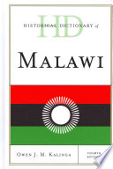 Historical Dictionary of Malawi 1891 Gained Its Independence In 1964
