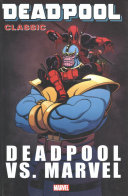 Deadpool Classic Vol 18