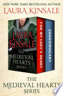 The Medieval Hearts Series