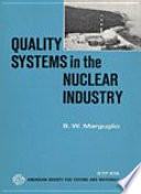 Quality Systems in the Nuclear Industry  and in Other High Technology Industries