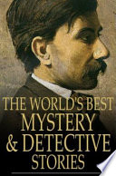 The World s Best Mystery and Detective Stories