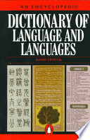 An Encyclopedic Dictionary of Language and Languages