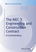The NEC 3 Engineering and Construction Contract