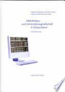 Bibliotheken und Informationsgesellschaft in Deutschland
