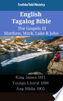 English Tagalog Bible The Gospels Iii Matthew Mark Luke John