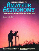 Beginner s Guide to Amateur Astronomy