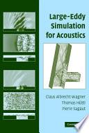 Large Eddy Simulation for Acoustics