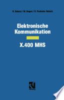 Elektronische Kommunikation — X.400 MHS