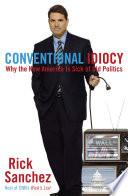 Conventional Idiocy