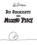 Die Geschichte vom Missing Piece