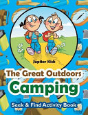 The Great Outdoors Camping Seek   Find Activity Book
