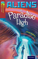 Oxford Reading Tree TreeTops Fiction  Level 15 More Pack A  Aliens at Paradise High Greybridge In Aliens At Paradise High