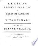 Lexicon linguæ arabicae in Coranum Haririum et vitam Timuri