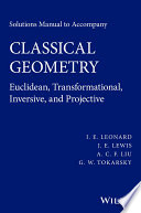Solutions Manual to Accompany Classical Geometry