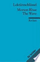Morton Rhue, The wave