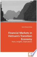 Financial Markets in Vietnam's Transition Economy