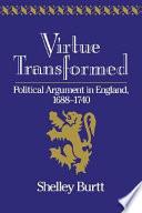 Virtue Transformed