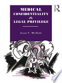 Medical Confidentiality And Legal Privilege