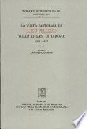 La visita pastorale di Luigi Pellizzo nella diocesi di Padova  1912 1921   vol  II