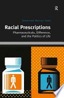 Racial Prescriptions