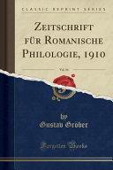 Zeitschrift für Romanische Philologie, 1910, Vol. 34 (Classic Reprint)