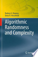 Algorithmic Randomness and Complexity