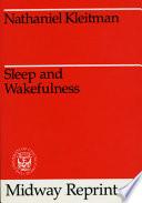 Sleep and Wakefulness