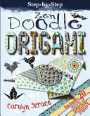 Zen Doodle Origami : pattern making with the amazing art...
