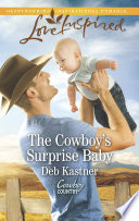 The Cowboy s Surprise Baby