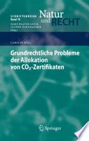 Grundrechtliche Probleme der Allokation von CO2 Zertifikaten