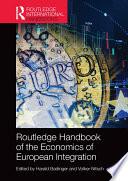 Routledge Handbook Of The Economics Of European Integration book