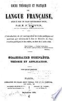 Cours theorique et pratique de langue Française ...