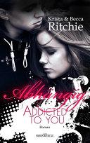 Addicted to you - Abhδngig