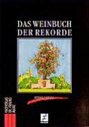 Das Weinbuch der Rekorde