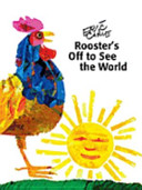 Reading 2011 Big Book Grade K Unit 4 Week 1 Roosters Off to See the World