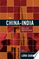 The China India Nuclear Crossroads