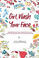 A Journal For Girl Wash Your Face