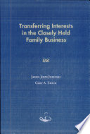 Transferring Interests in the Closely Held Family Business