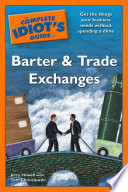 The Complete Idiot s Guide to Barter and Trade Exchanges