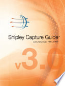 Shipley Capture Guide