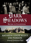 Dark Shadows  Return to Collinwood