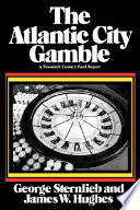 The Atlantic City Gamble