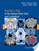 Duvernoy s Atlas of the Human Brain Stem and Cerebellum