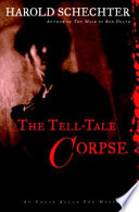 The Tell Tale Corpse