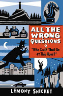 """Who Could That Be at This Hour?"" by Lemony Snicket"