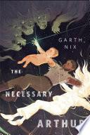 Book The Necessary Arthur